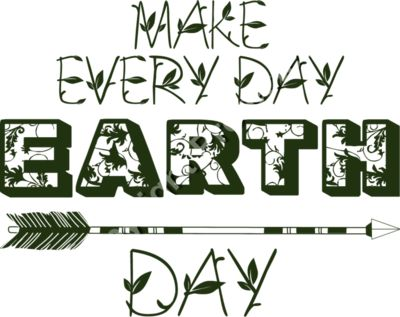 Make Every Day Earth Day - Earth Day T-Shirt Design