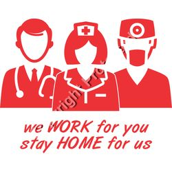 Stay Home for Us Nurse Doctor EMT COVID-19 Cornavirus Pandemic Tshirt Design Thumbnail